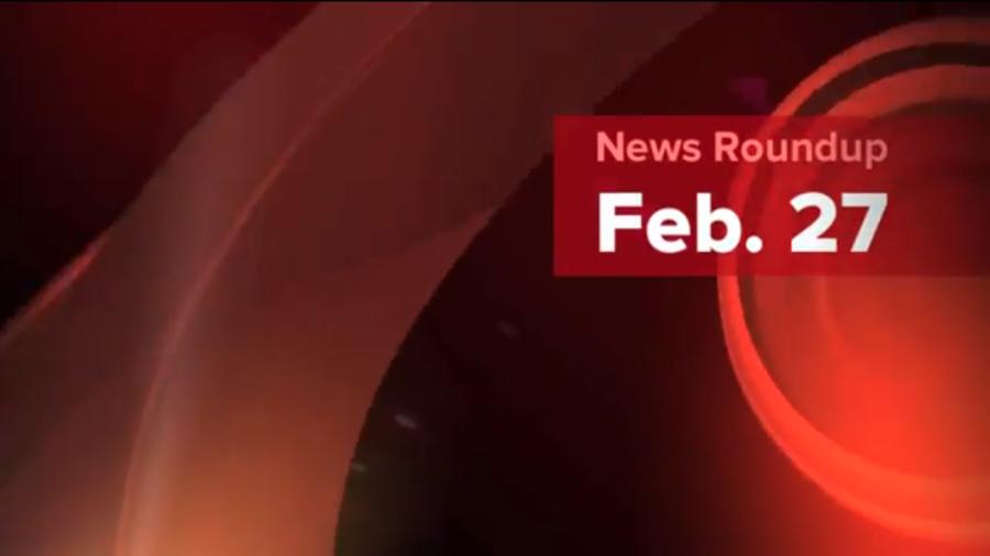 News Roundup   Feb. 27
