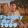 Faculty Art Show 2009