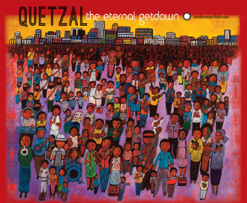 Quetzal: The Eternal Getdown